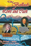 Ballads of Lewis and Clark  N/A 9781484813041 Front Cover