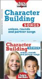 Character Building Songs   2009 9781553861041 Front Cover