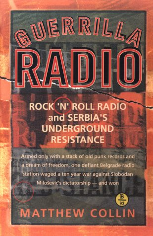 Guerilla Radio Rock N Roll Radio and Serbia's Underground Resistance  2001 edition cover