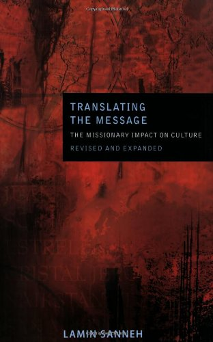 Translating the Message The Missionary Impact on Culture 2nd 2008 9781570758041 Front Cover
