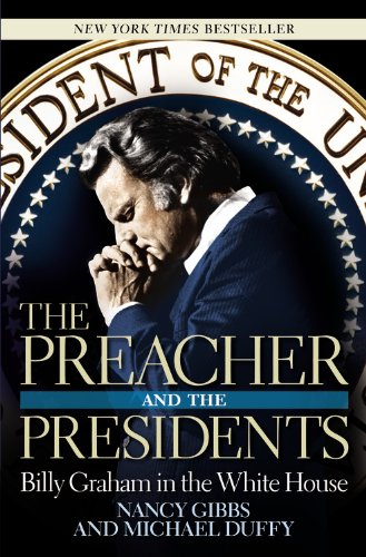 Preacher and the Presidents Billy Graham in the White House N/A edition cover
