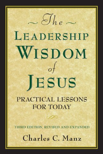 Leadership Wisdom of Jesus Practical Lessons for Today 3rd 2011 edition cover