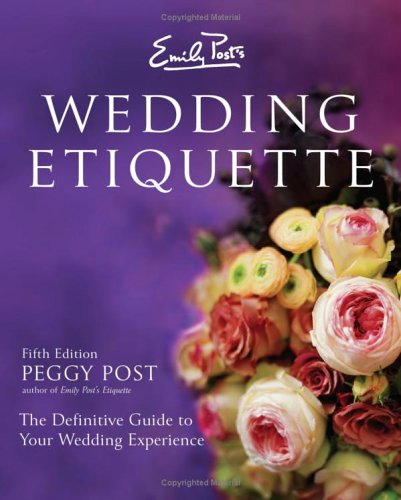 Emily Post's Wedding Etiquette  5th 9780060745042 Front Cover