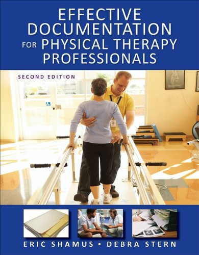 Effective Documentation for Physical Therapy Professionals  2nd 2011 edition cover