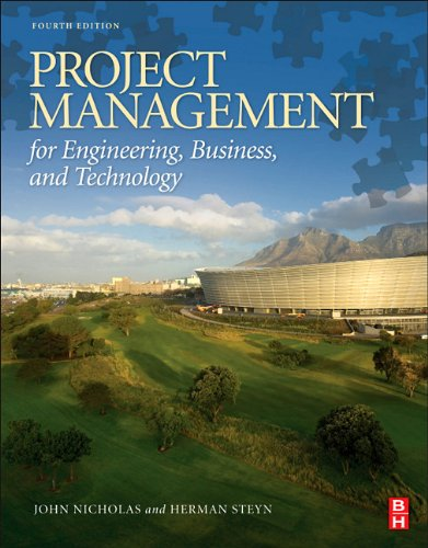 Project Management for Engineering, Business and Technology  4th 2012 (Revised) edition cover