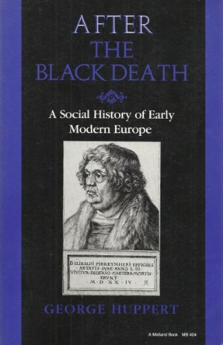 After the Black Death A Social History of Early Modern Europe 2nd 1998 9780253204042 Front Cover