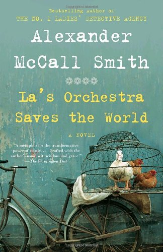 La's Orchestra Saves the World A Novel N/A 9780307473042 Front Cover