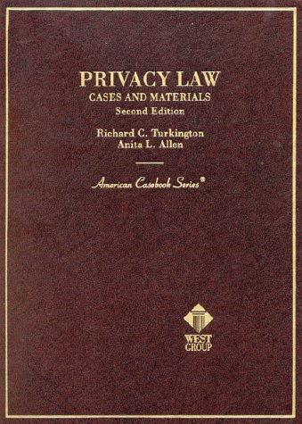 Privacy Law Cases and Materials 2nd 2002 (Revised) edition cover