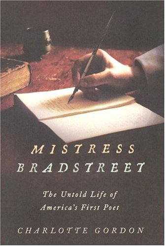 Mistress Bradstreet The Untold Life of America's First Poet  2005 edition cover