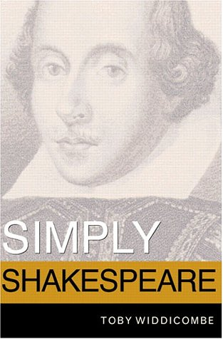 Simply Shakespeare   2002 (Student Manual, Study Guide, etc.) edition cover