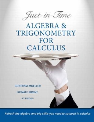 Just-in-Time Algebra and Trigonemtry for Calculus  4th 2013 edition cover