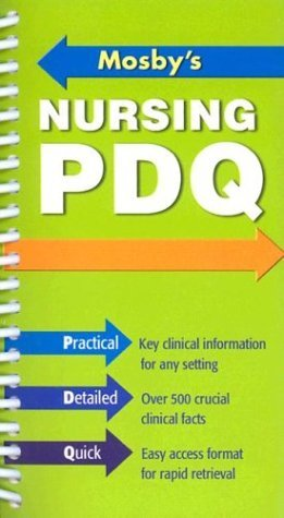 Mosby's Nursing PDQ Practical, Detailed, Quick Reference  2004 edition cover