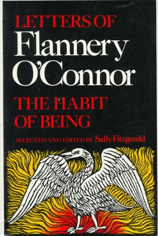 Habit of Being Letters of Flannery O'Connor N/A edition cover
