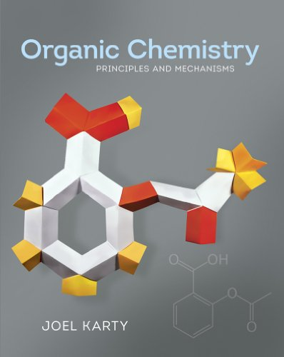 Organic Chemistry Principles and Mechanisms  2014 edition cover