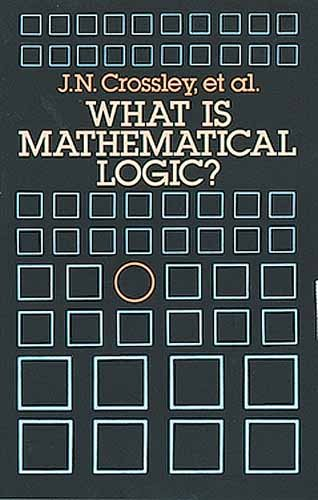What Is Mathematical Logic?   1990 edition cover