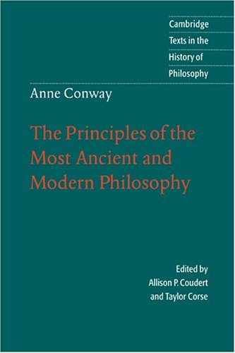 Anne Conway The Principles of the Most Ancient and Modern Philosophy  1996 9780521479042 Front Cover