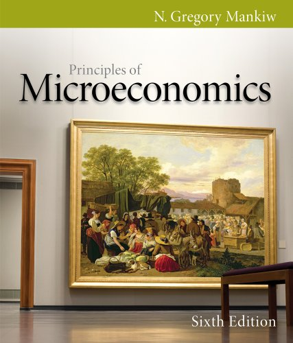 Principles of Microeconomics  6th 2012 9780538453042 Front Cover