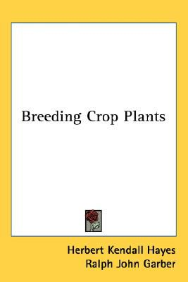 Breeding Crop Plants N/A 9780548481042 Front Cover