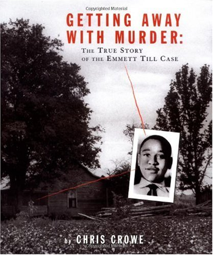 Getting Away with Murder The True Story of the Emmett till Case  2003 edition cover