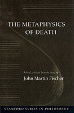 Metaphysics of Death   1993 edition cover