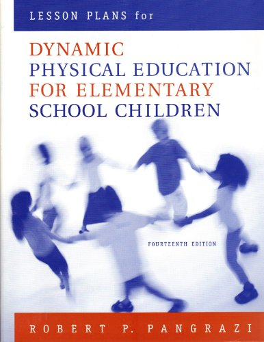 Lesson Plans for Dynamic Physical Education for Elementary School Children  14th 2004 (Revised) edition cover