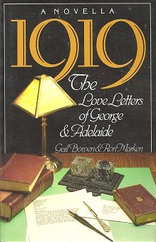1919 The Love Letters of George&Adelaide:   1987 edition cover