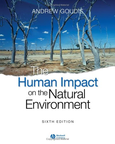 Human Impact on the Natural Environment  6th 2005 (Revised) edition cover
