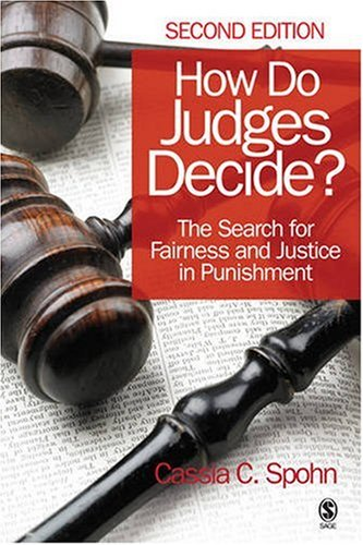 How Do Judges Decide? The Search for Fairness and Justice in Punishment 2nd 2009 edition cover