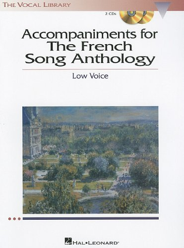 Accompaniments to the French Song Anthology - Low Voice Set of Piano Accompaniment CDs N/A edition cover