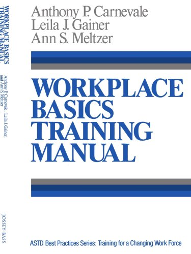 Workplace Basics, Training Manual The Essential Skills Employers Want  1990 9781555422042 Front Cover