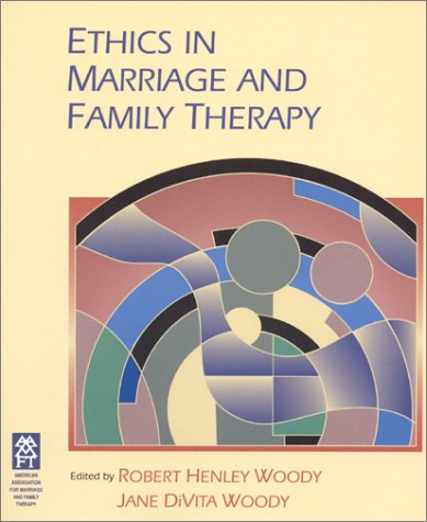 Ethics in Marriage and Family Therapy 1st 2001 edition cover