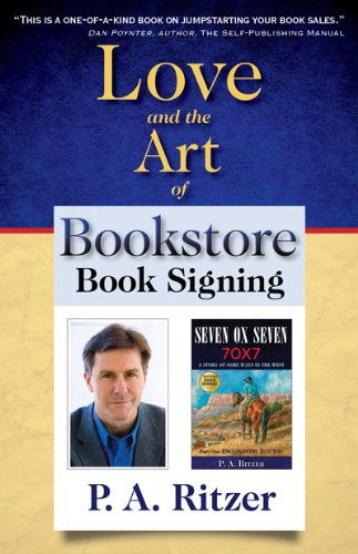 Love and the Art of Bookstore Book Signing   2012 9781933363042 Front Cover