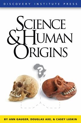 Science and Human Origins   2012 9781936599042 Front Cover