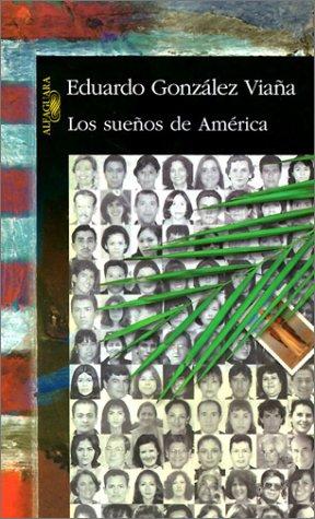 Suenos de America 1st edition cover