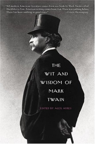 Wit and Wisdom of Mark Twain   2005 9780060751043 Front Cover