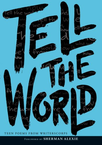 Tell the World   2008 9780061345043 Front Cover