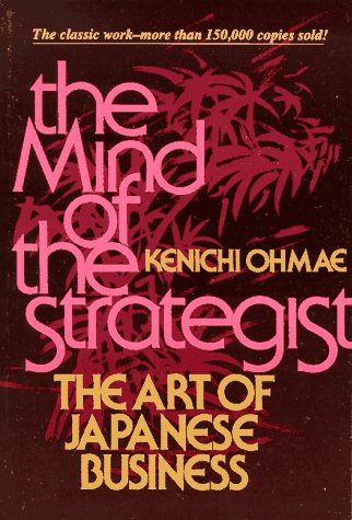 Mind of the Strategist The Art of Japanese Business  1991 edition cover