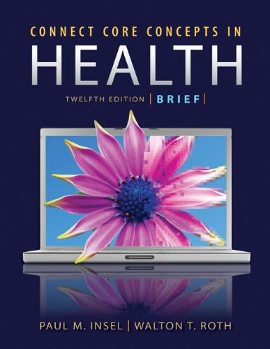 Core Concepts in Health Brief Edition with Connect Plus Access Card  12th 2012 edition cover