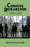 Curious Researcher A Guide to Writing Research Papers Plus MyWritingLab with Pearson EText -- Access Card Package 8th 2015 edition cover