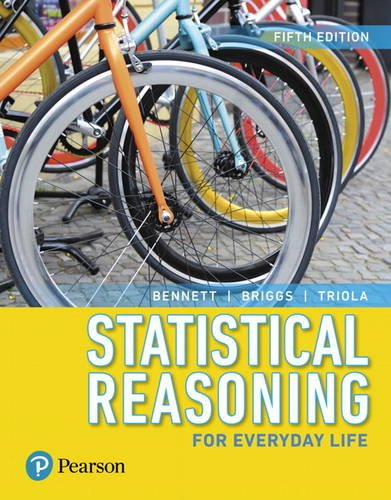 Statistical Reasoning for Everyday Life  5th 2018 9780134494043 Front Cover