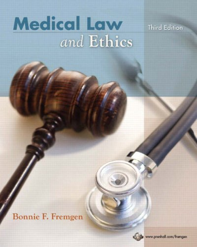 Medical Law and Ethics  3rd 2009 edition cover