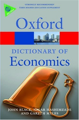 Dictionary of Economics  3rd 2009 9780199237043 Front Cover