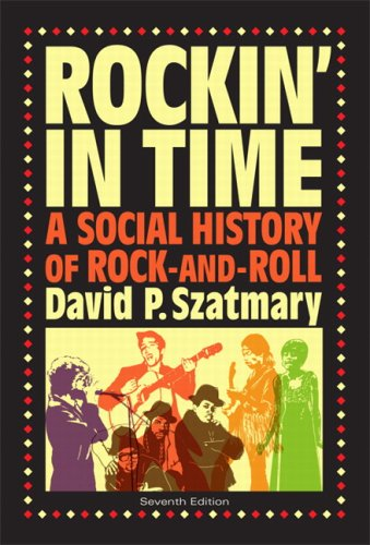 Rockin in Time A Social History of Rock-and-Roll 7th 2010 edition cover