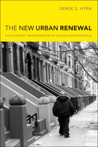 New Urban Renewal The Economic Transformation of Harlem and Bronzeville  2008 edition cover