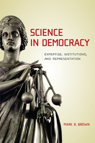 Science in Democracy Expertise, Institutions, and Representation  2009 edition cover