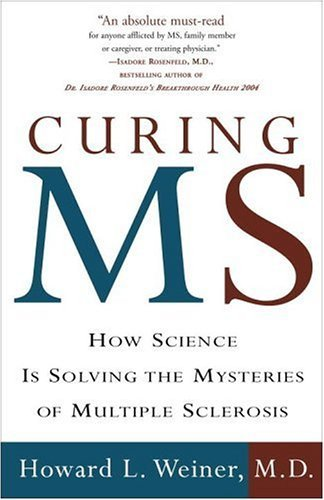 Curing MS How Science Is Solving the Mysteries of Multiple Sclerosis N/A edition cover