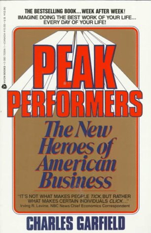 Peak Performers The New Heroes of American Business N/A edition cover
