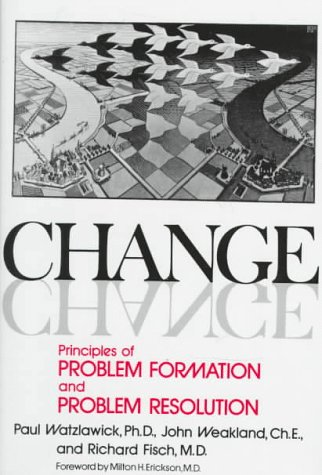 Change Principles of Problem Formation and Problem Resolution N/A edition cover