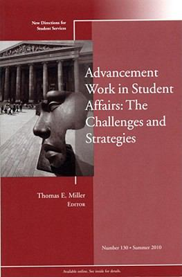 Advancement Work in Student Affairs The Challenges and Strategies  2010 9780470880043 Front Cover