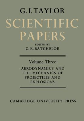 Scientific Papers of Sir Geoffrey Ingram Taylor   2010 9780521159043 Front Cover
